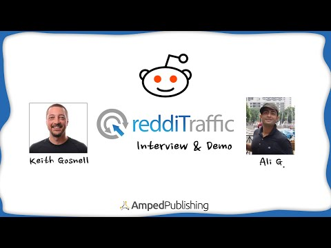 ReddiTraffic - Review & Interview With Ali G On Organic Website Traffic