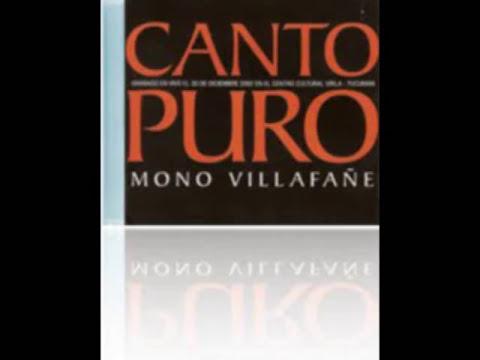 Mono Villafañe - Canto Puro -disco entero-