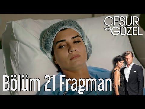 Cesur ve Güzel 21. Bölüm Fragman