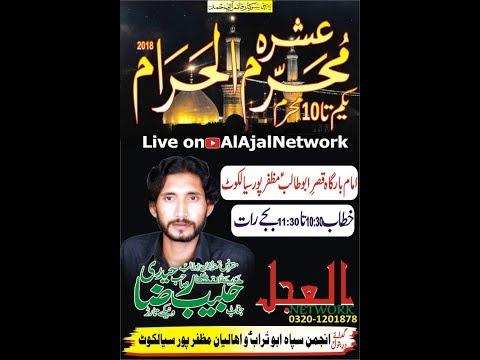 Live Ashra Muharram ul Harram (7 Muharram2018-19) zakir Habib Raza Haidri Muzafar Pur Sialkot