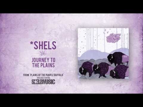 Shels - Journey To The Plains