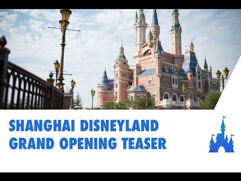 Shanghai Disneyland - Grand Opening Teaser