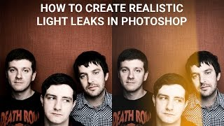 How to create realistic light leaks in Photoshop