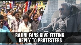 Rajini Fans Give Fitting Reply to Protesters
