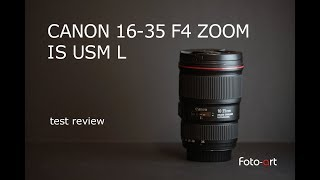 Canon 16-35 F4 IS USM L zoom recensione - test review