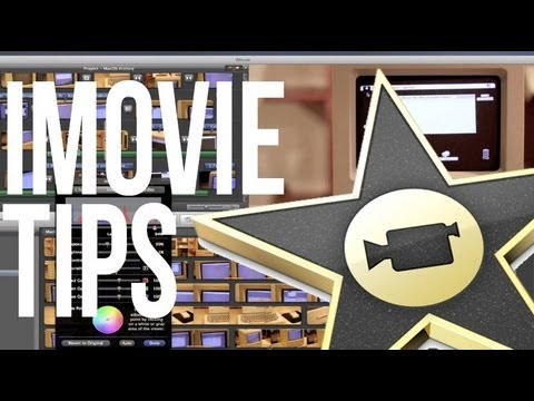 Advanced iMovie Tips