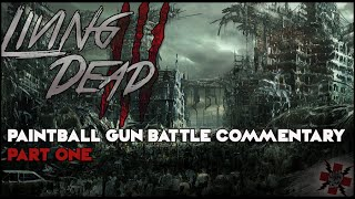 Paintball Gun Battle Commentary Part 1 Living Dead III Woodsball Scenario