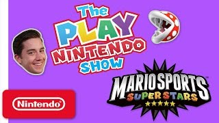 The Play Nintendo Show – Episode 16: Mario Sports Superstars