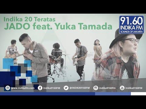 Download Jado feat Yuka Tamada - Fantasi Yang Berbeda - INDIKA 20 TERATAS Mp4 baru