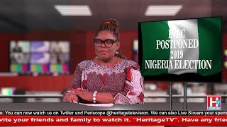 Nigeria Election 2019. Heritage Television Nightly News.  16th February 2019 #News #Report #Breaking