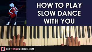 "HOW TO PLAY - Adventure Time - ""Slow Dance With You"" - Marceline (Piano Tutorial Lesson)"