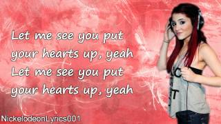 Ariana Grande - Put Your Hearts Up (+ Lyrics)