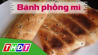 THDT - Bánh phồng mì - Đặc sản miền sông nước