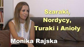 Szaraki, Nordycy, Turaki i Anioły - Monika Rajska