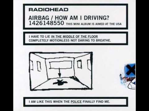 [1998] Airbag/How Am I Driving? (EP) - 01 Airbag - Radiohead