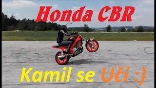 Honda CBR Stunt - Těžké Začátky :) BEZ KOMPRESE (: