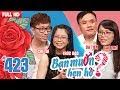 BẠN MUỐN HẸN HÒ #423 UNCUT | Chí Tài - trai đẹp VIỆT KIỀU PHÁP khăn gói về Việt Nam tìm người yêu 😍 thumbnail