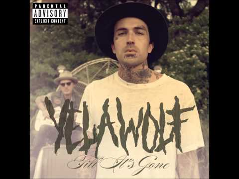 Yelawolf till It's Gone (audio) video