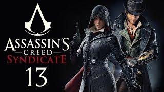 Assassin's Creed: Syndicate - Прохождение игры на русском [#13] PC