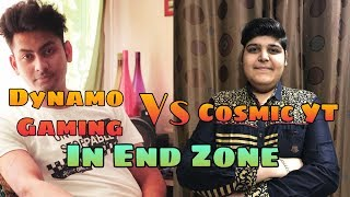 #DynamoGaming Dynamo Gaming Vs Cosmic YT + MDisCrazy + PK Gamer In End Zone #ShaktimaanGaming