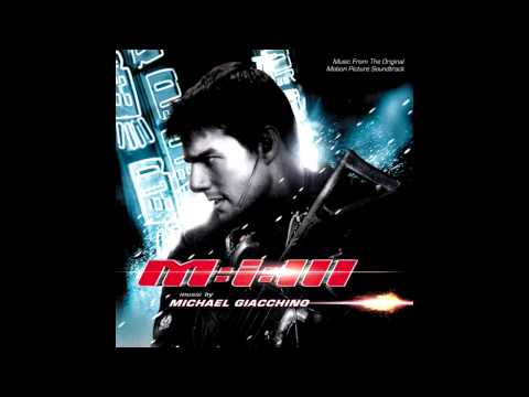 Michael Giacchino - Mission: Impossible III (score)