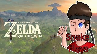 The Journey Through Hyrule Starts Anew! (Snake Plays: The Legend of Zelda: Breath of the Wild)