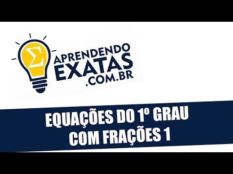Equações do 1º grau com Frações 1