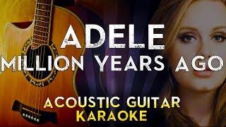 Adele - Millon Years Ago | Lower Key Acoustic Guitar Karaoke Instrumental Lyrics Cover Sing Along