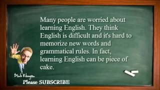 Best English Lessons: Lesson 4: Learning English is a piece of cake