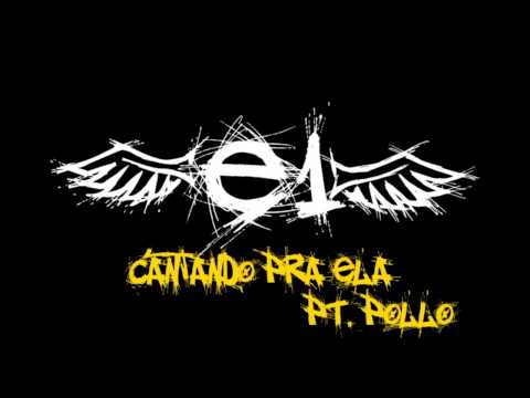 e1-cantando-pra-ela-part-pollo.html