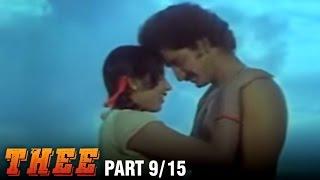 Thee – 9/15 part - Rajnikanth, Sripriya, Sowcar Janaki - Super Hit Action Movie - Tamil Full Movie