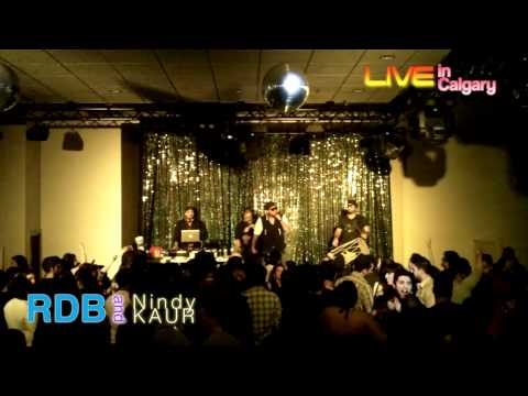 RDB and Nindy Kaur live in calgary