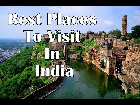 Best Places To Visit In India - Tourist Places In India