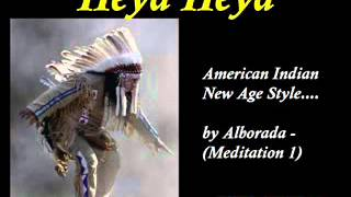 Heya Heya   Native American Indian Music Meditation New Age