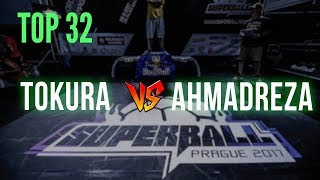 Tokura v Ahmadreza - Top 32 | Super Ball 2017