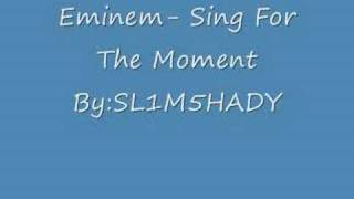 Sing For The Moment- Eminem With Lyrics