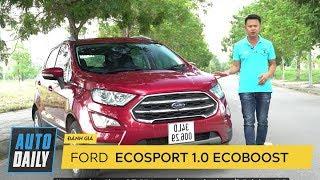 Đánh giá xe Ford EcoSport 2018: Đáng để xuống tiền  AUTODAILY.VN 