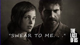 (THE LAST OF US) SWEAR TO ME. A Joel & Ellie Tribute 4k