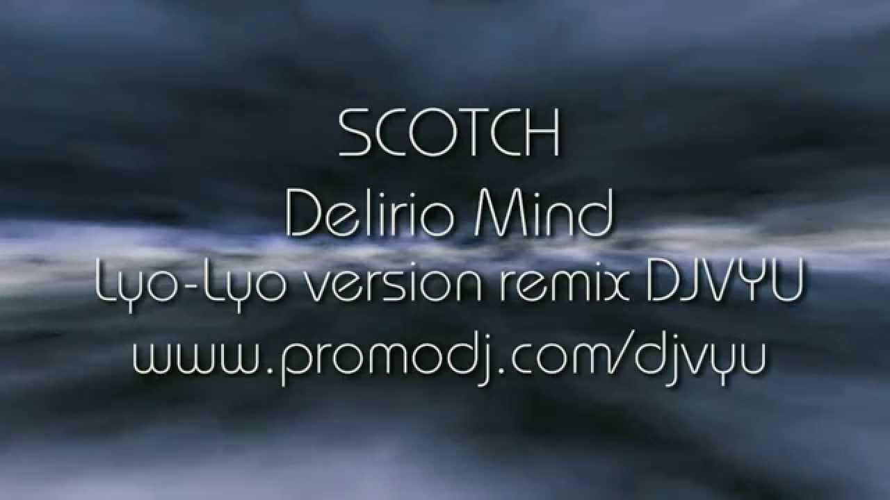 Scotch Delirio Mind