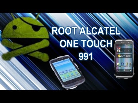 como rootear alcatel one touch 991 100% funcional sin riesgos