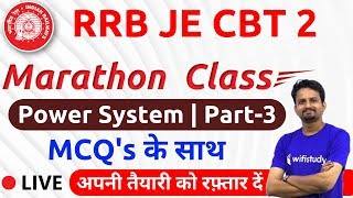 11:30 AM - RRB JE 2019 (CBT-2) | Power System (Part-3) by Ashish Sir | Marathon Class