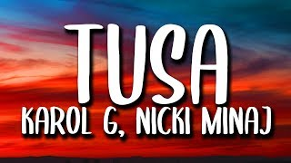 Karol G, Nicki Minaj - Tusa (Lyrics/Letra)