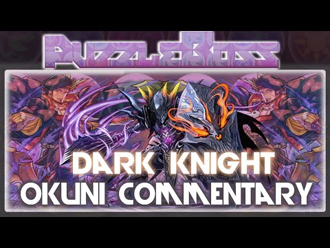 Dark Knight Descended - Okuninushi Commetary! - Puzzle and Dragons - パズドラ
