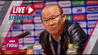 Họp báo sau trận U23 Việt Nam và U23 Thái Lan