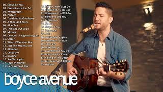 boyce avenue greatest hits - boyce avenue acoustic playlist 2019