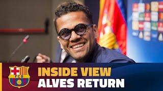 [BEHIND THE SCENES] Dani Alves returns to Barcelona