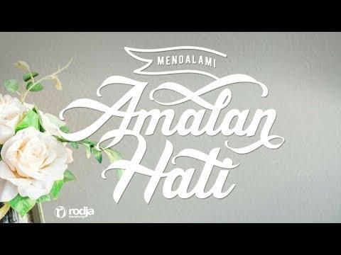 Mendalami Amalan Hati | Bab Zuhud | Ustadz Abu Haidar As-Sundawy
