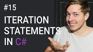 15: Iteration Statements in C# | Loops in C# | C# Tutorial For Beginners | C Sharp Tutorial