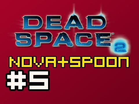 Dead Space 2: Multiplayer w/Nova & Spoon Ep.5 (Creature Feature)