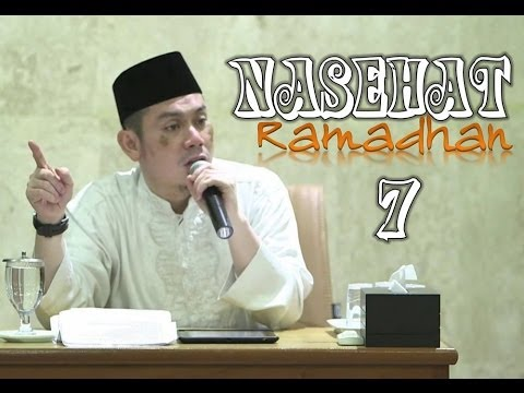 Nasehat Ramadhan Bag. 7 - Ahmad Zainuddin, Lc